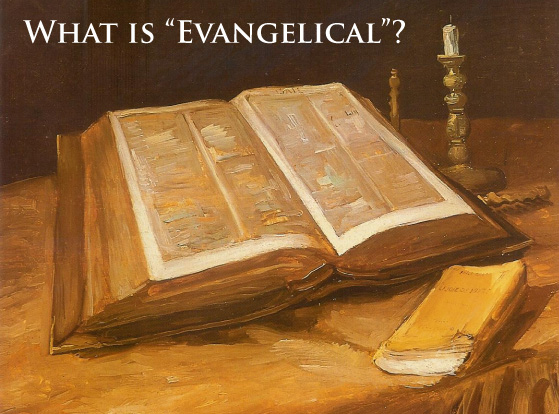 what-is-evangelical